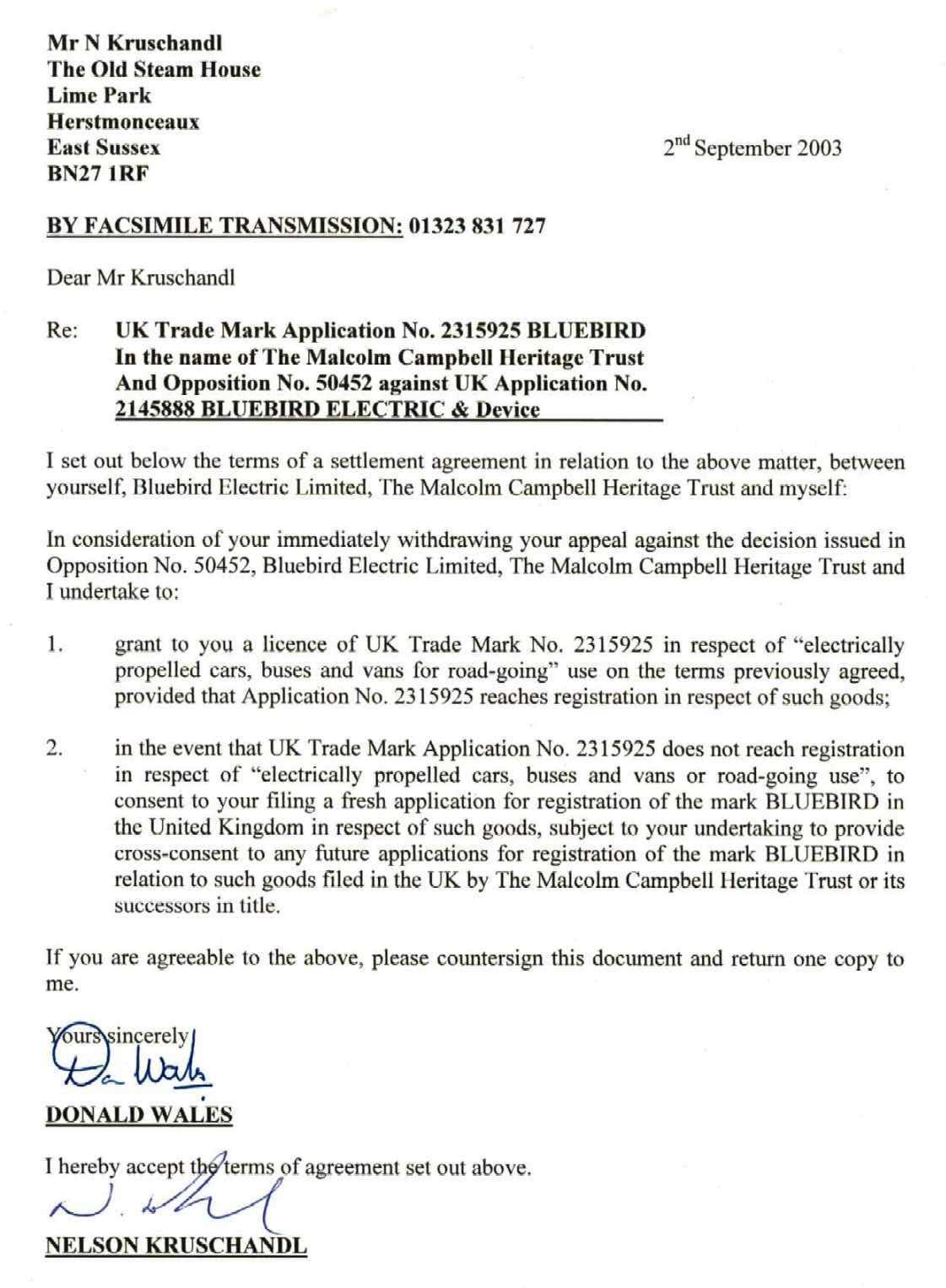 Undertaking from the Malcolm Campbell Heritage Trust to Nelson Kruschandl, confirming issue of a Licence for withdrawing Appeal to opposition 50452