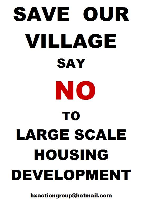 Herstmonceux Action Group poster saying no to large scale village development